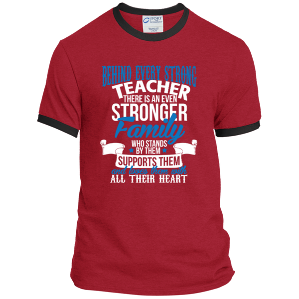 Behind Every Strong Teacher There Is An Even Stronger Family Ringer Tee - TeachersLoungeShop - 4