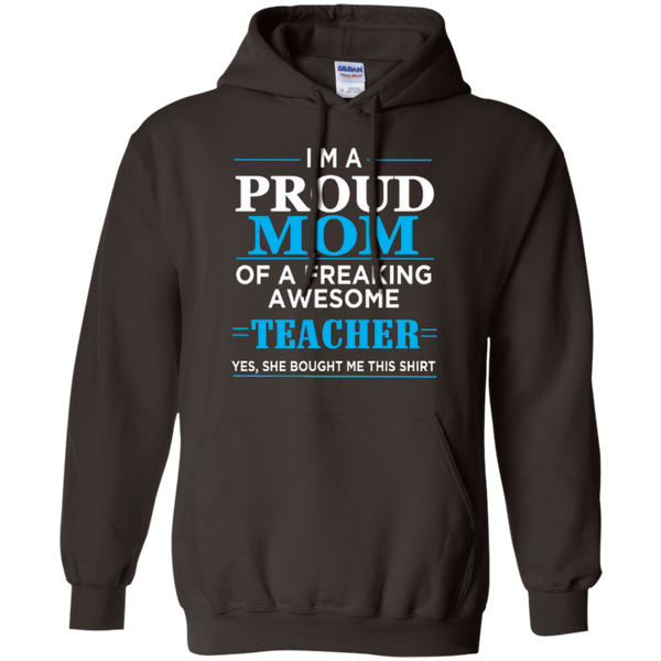 I'm a Proud Mom of a Freaking Awesome Teacher Pullover Hoodie 8 oz - TeachersLoungeShop - 4