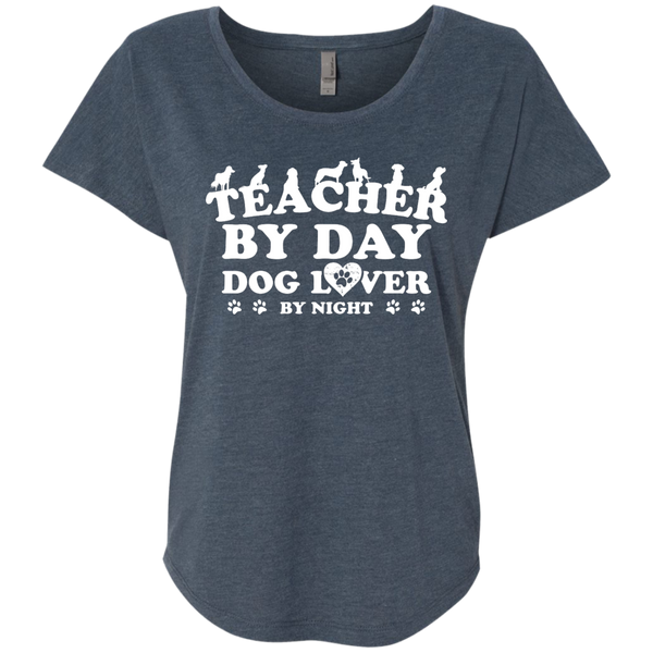 Teacher By Day Dog Lover Next  Level Ladies Triblend Dolman Sleeve - TeachersLoungeShop - 1