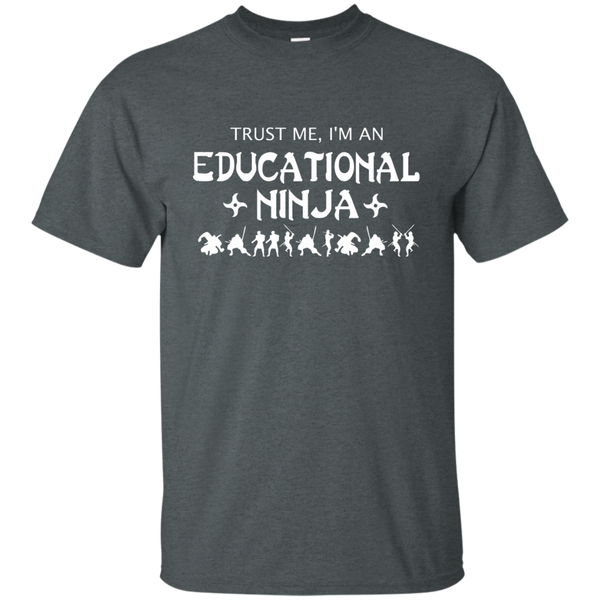 Trust Me I'm An Educational Ninja Cotton T-Shirt - TeachersLoungeShop - 6