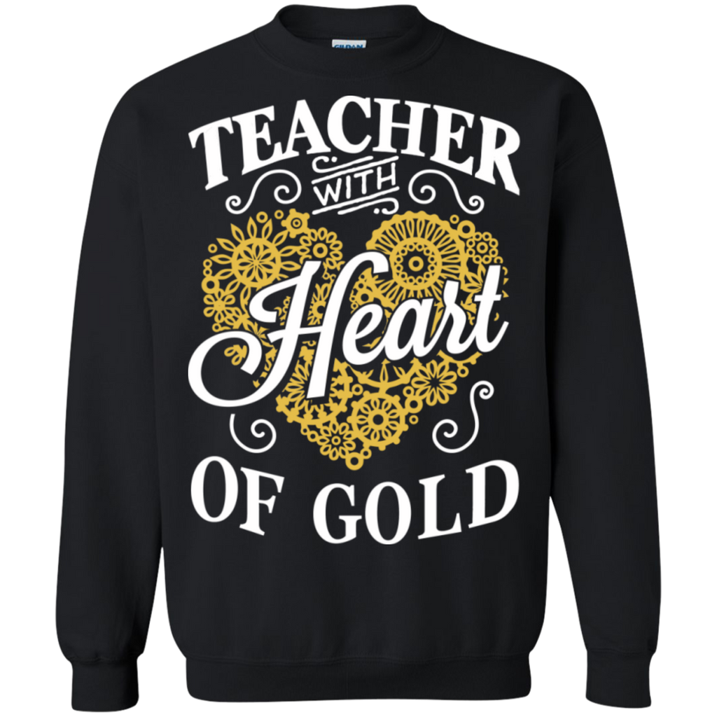 Teacher with Heart of Gold  Crewneck Pullover Sweatshirt  8 oz - TeachersLoungeShop - 1