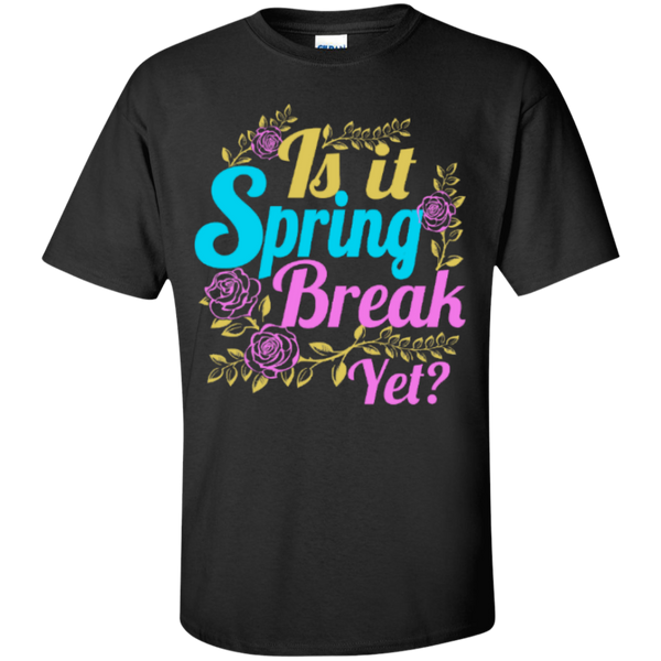 Is it Spring Break Yet Teacher T-shirt Hoodie - TeachersLoungeShop - 1