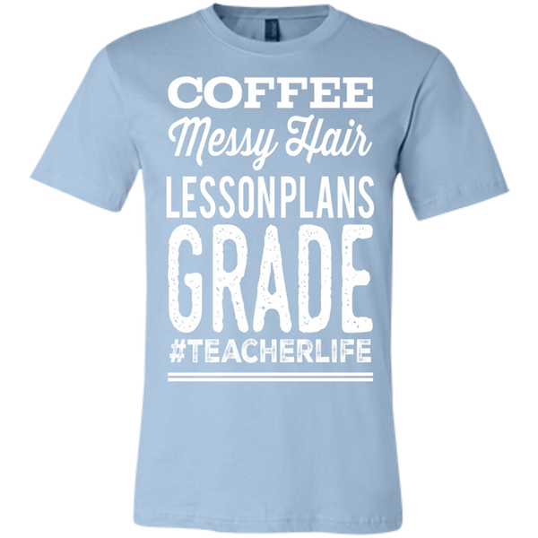 Coffee Messy Hair Lessonplans Grade #teacherlife  Unisex Jersey Short-Sleeve T-Shirt