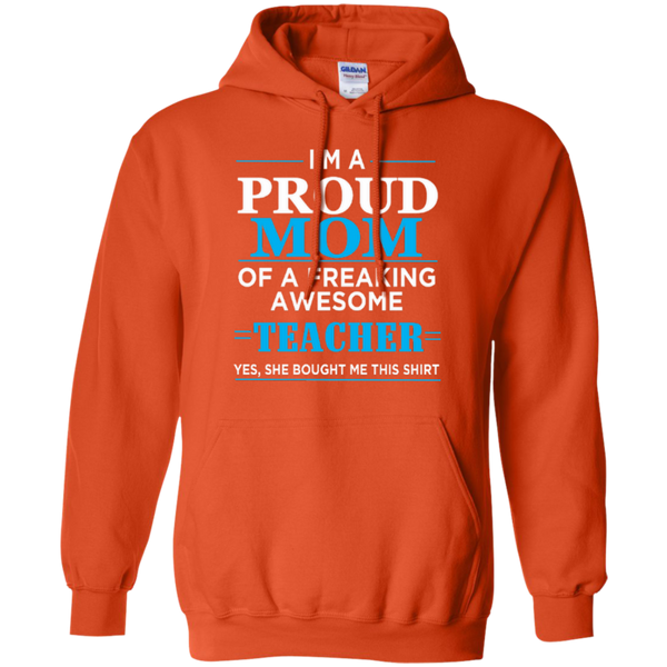I'm a Proud Mom of a Freaking Awesome Teacher Pullover Hoodie 8 oz - TeachersLoungeShop - 10
