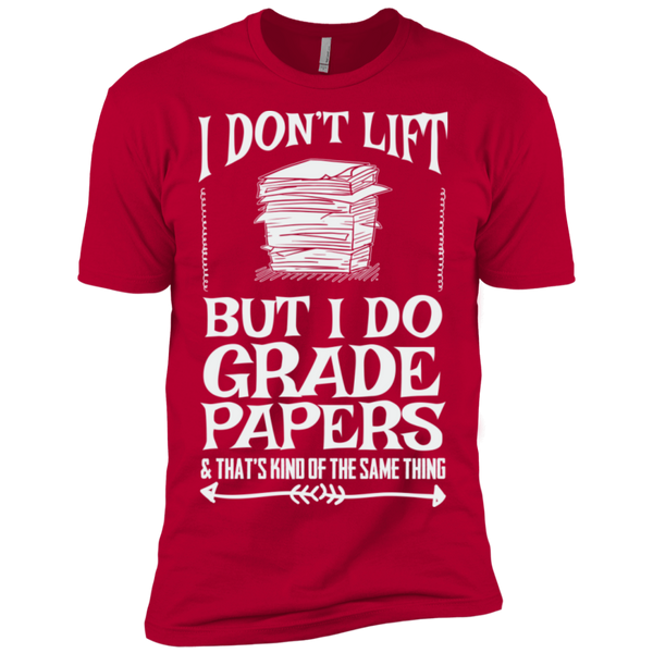 I Dont Lift but I do Grade papers Level Premium Short Sleeve Tee - TeachersLoungeShop - 10