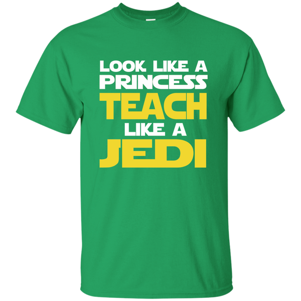 Look Like a Princess Teach Like a Jedi Cotton T-Shirt - TeachersLoungeShop - 4