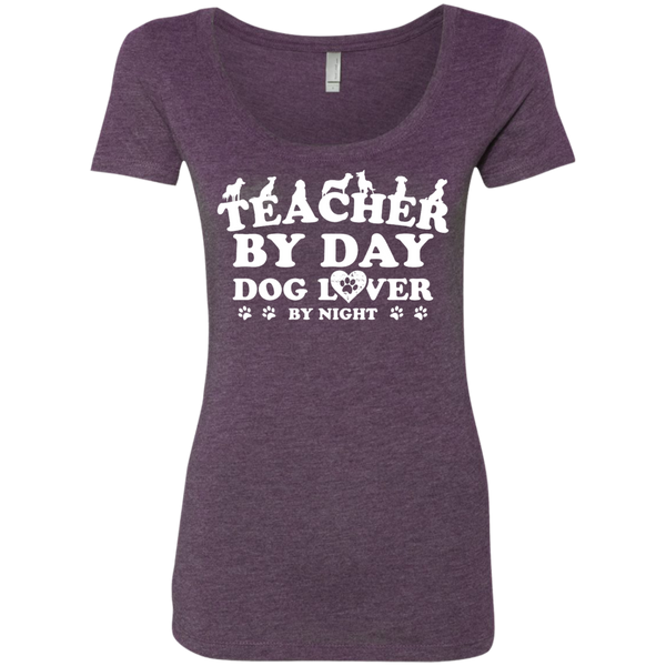 Teacher By Day Dog Lover Next Level Ladies Triblend Scoop - TeachersLoungeShop - 4