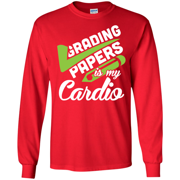 Grading papers is my cardio  LS Ultra Cotton Tshirt - TeachersLoungeShop - 7