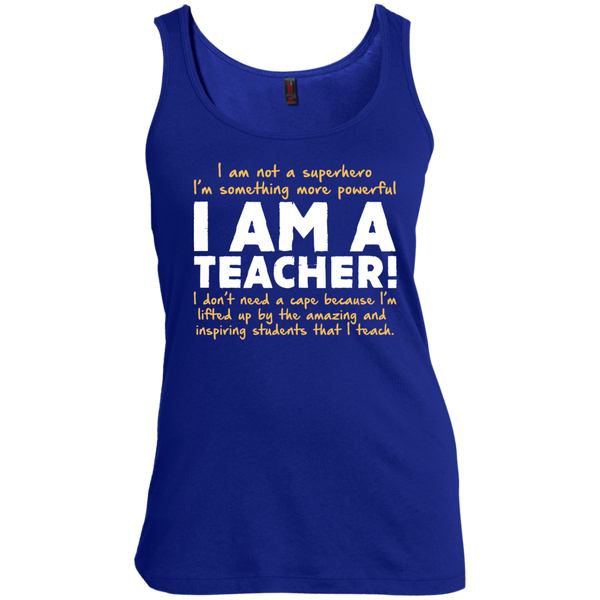 I am not a superhero I'm something more powerful I am a Teacher Scoop Neck Tank Top - TeachersLoungeShop - 3