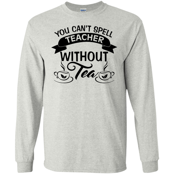 You Can't Spell Teacher without Tea    Ultra Cotton Tshirt - TeachersLoungeShop - 1