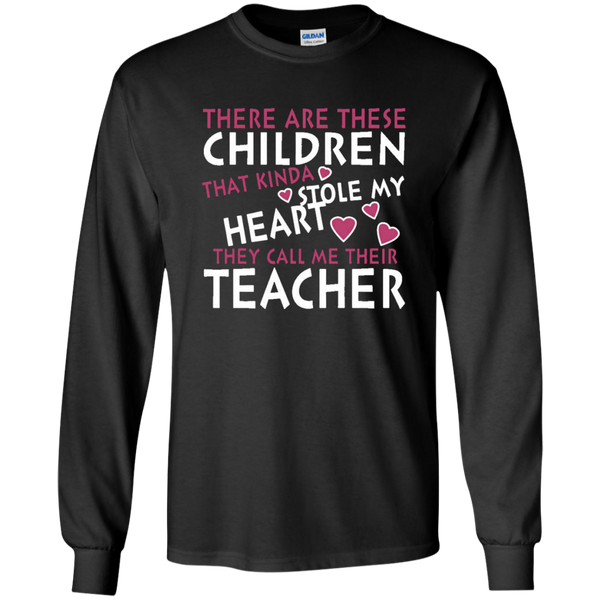 There are these Children that Kinda Stole My Heart They call Me Their Teacher LS Ultra Cotton Tshirt - TeachersLoungeShop - 2