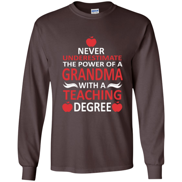 Never Underestimate The Power Of A Grandma With A Teaching Degree LS Ultra Cotton Tshirt - TeachersLoungeShop - 9