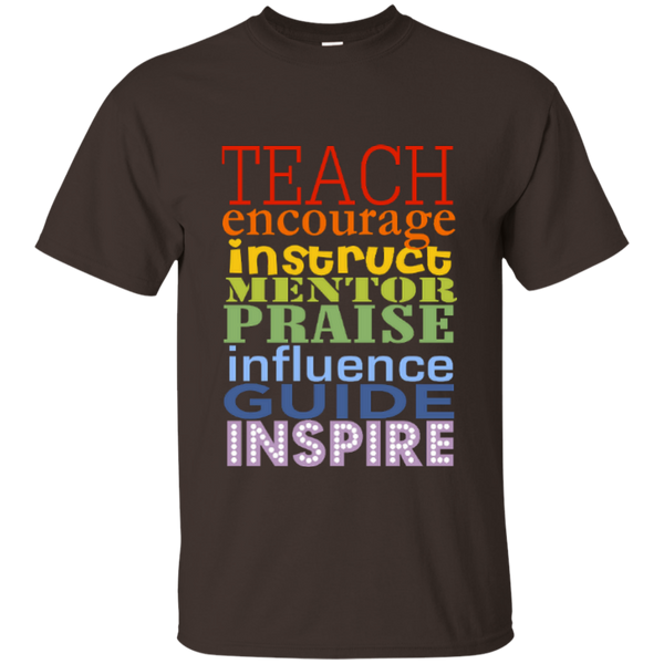 Teach Encourage Instruct Mentor Praise Influence Guide Inspire Cotton T-Shirt - TeachersLoungeShop - 3