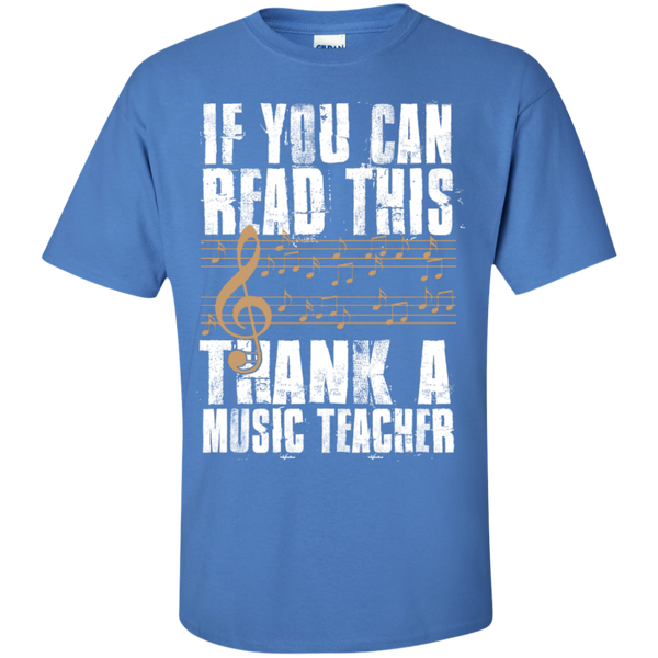 If you can read this Thank a Music Teacher T-Shirt - TeachersLoungeShop - 5