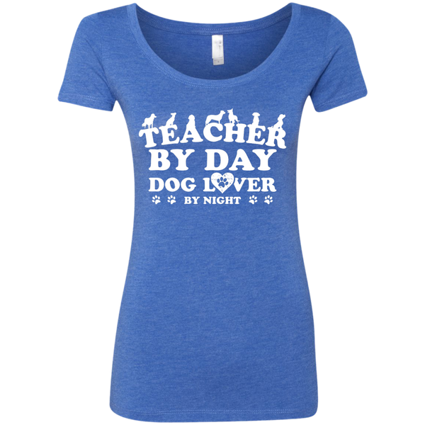 Teacher By Day Dog Lover Next Level Ladies Triblend Scoop - TeachersLoungeShop - 6