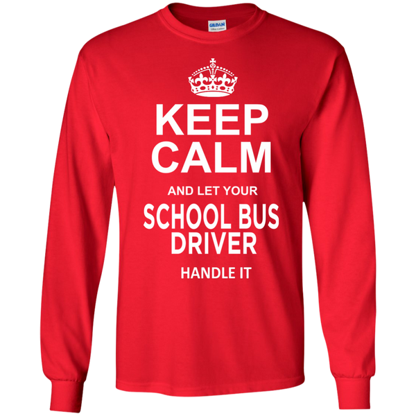 Keep Calm and let your School Bus Driver handle it LS Ultra Cotton Tshirt - TeachersLoungeShop - 9