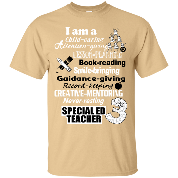 I am a Special Ed Teacher Cotton T-Shirt - TeachersLoungeShop - 6