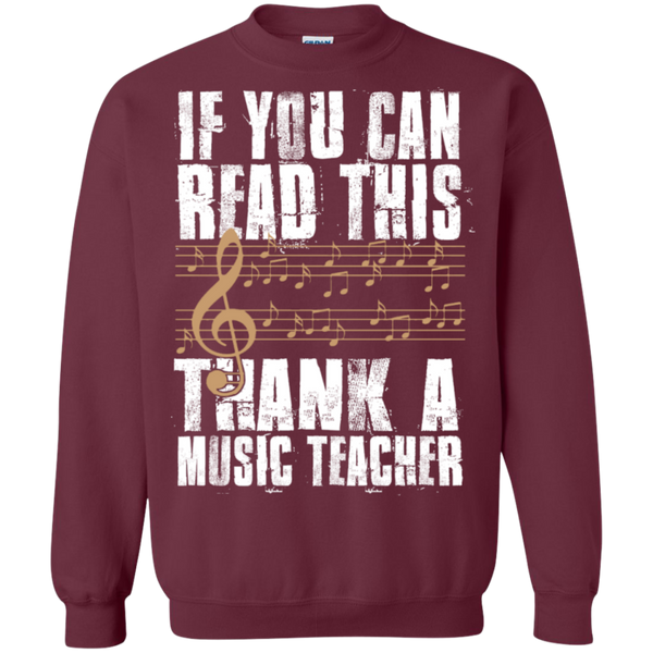 If you can read this Thank a Music Teacher Crewneck Pullover Sweatshirt  8 oz - TeachersLoungeShop - 2
