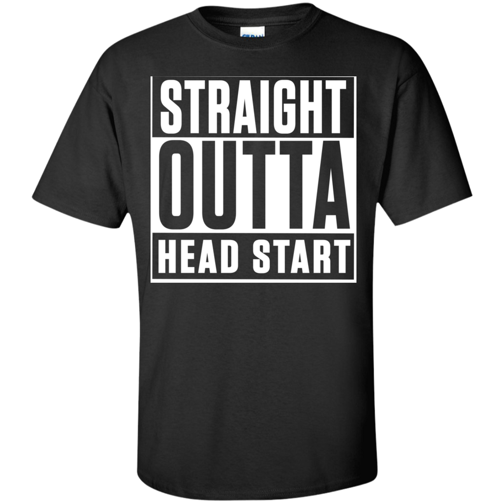 Straight outta head start t shirt teachersloungeshop for Straight from the go shirt