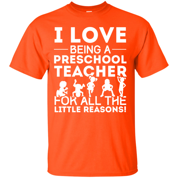 I Love being a Preschool Teacher for all the little reason Cotton T-Shirt - TeachersLoungeShop - 4