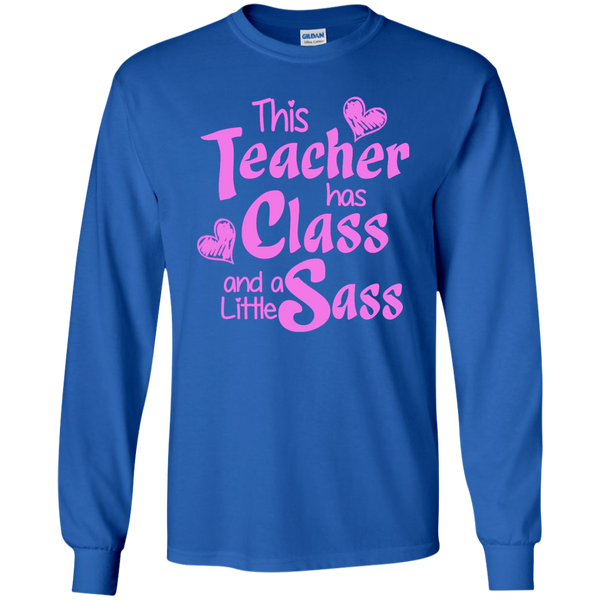 This Teacher has Class and a Little Sass LS Ultra Cotton Tshirt - TeachersLoungeShop - 9