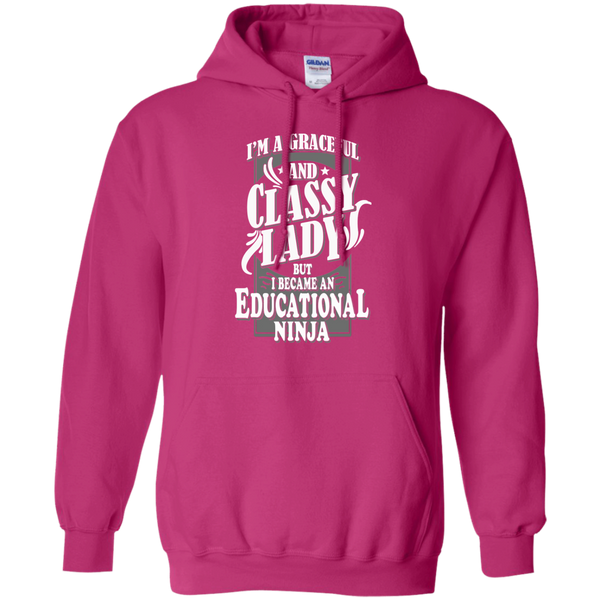 I'm a Graceful and Classy Lady but I became an Educational Ninja Pullover Hoodie 8 oz - TeachersLoungeShop - 7
