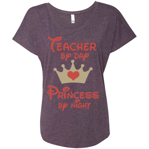 Teacher by Day Princess by Night Next Level Ladies Triblend Dolman Sleeve - TeachersLoungeShop - 8