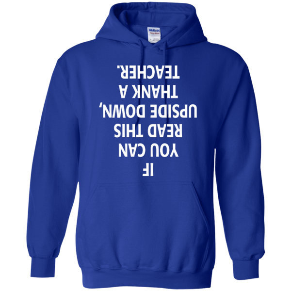 If You Can Read This Upside Down Thank a Teacher T-shirt Hoodie - TeachersLoungeShop - 11