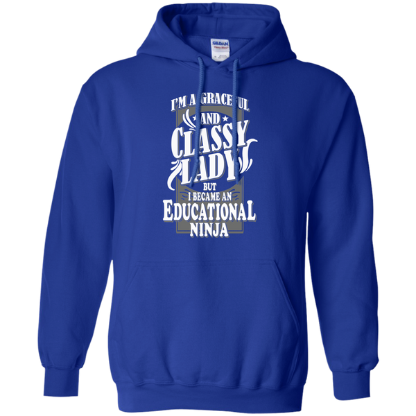 I'm a Graceful and Classy Lady but I became an Educational Ninja Pullover Hoodie 8 oz - TeachersLoungeShop - 12