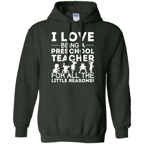 I Love being a Preschool Teacher for all the little reason  Hoodie 8 oz - TeachersLoungeShop - 5