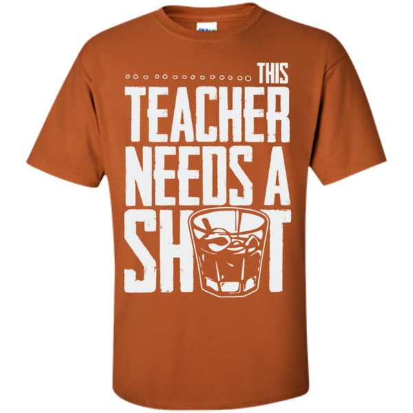 This Teacher needs a Shot  Cotton T-Shirt - TeachersLoungeShop - 7