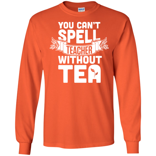 You Can't Spell Teacher without Tea  LS Ultra Cotton Tshirt - TeachersLoungeShop - 2