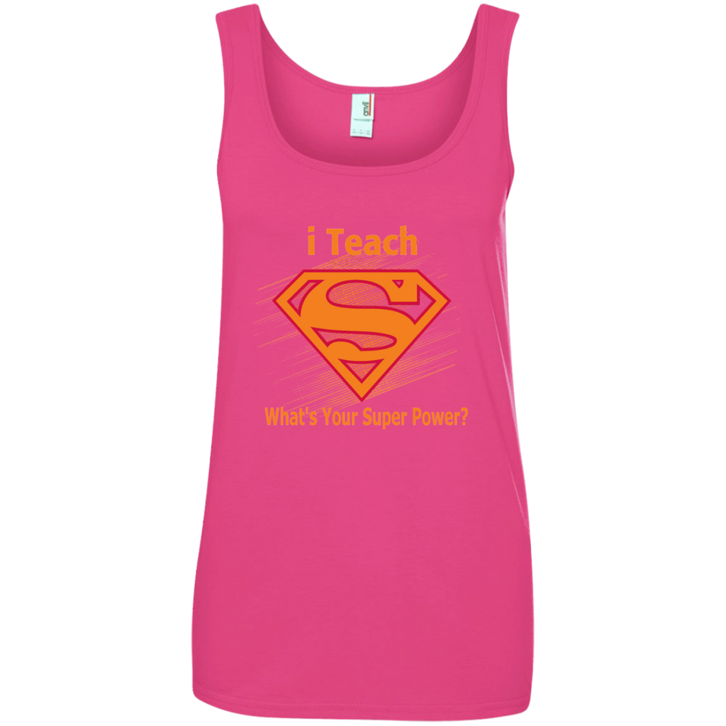 i Teach What's Your Superpower Ladies' 100% Ringspun Cotton Tank Top - TeachersLoungeShop - 1