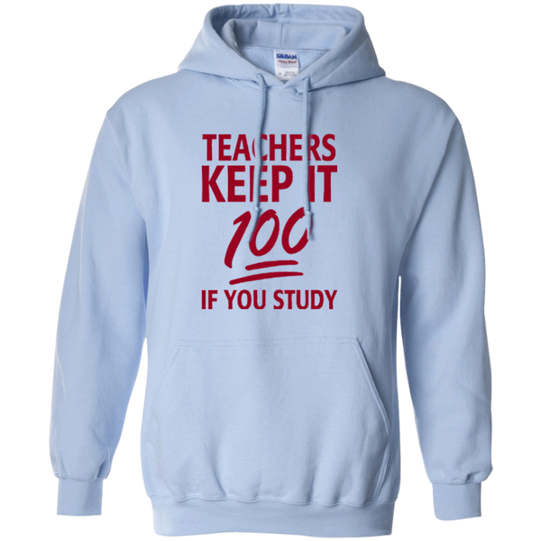 Teachers keep It 100 If You Study Pullover Hoodie 8 oz - TeachersLoungeShop - 6