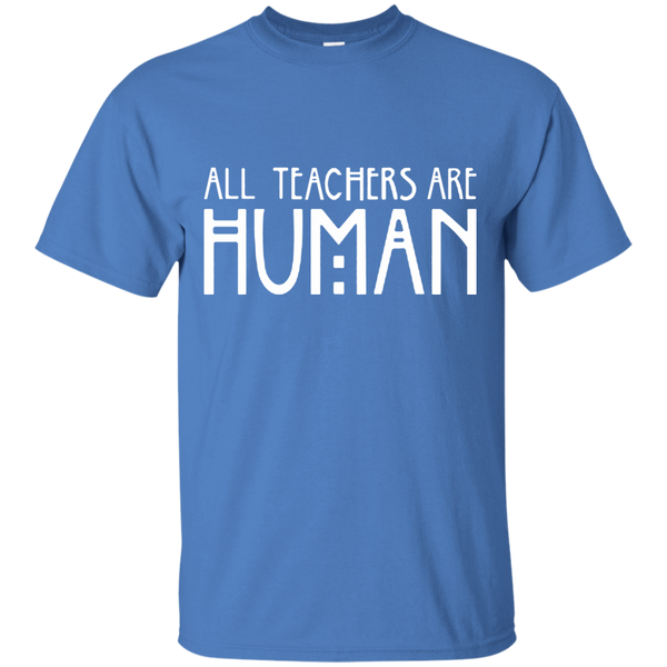 All Teachers Are Human Cotton T-Shirt - TeachersLoungeShop - 3
