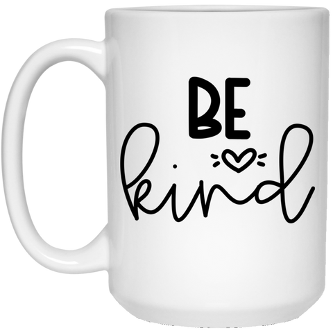 Be Kind  15 oz. White Mug