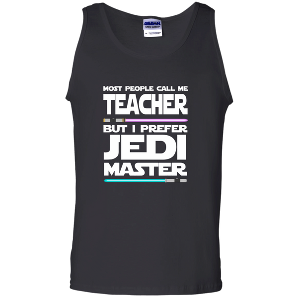 Most People Call Me Teacher But I Prefer Jedi Master 100% Cotton Tank Top - TeachersLoungeShop - 2