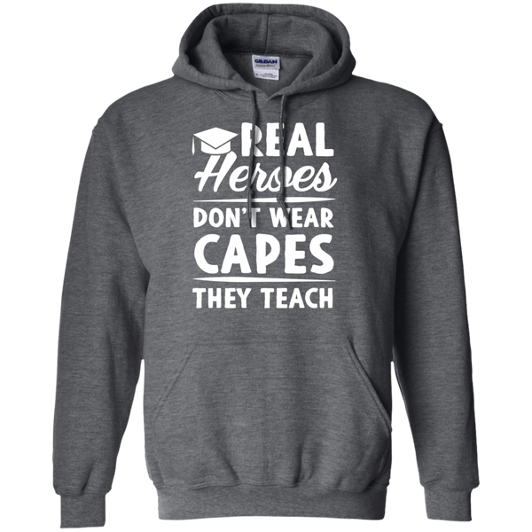 Real Heroes Dont wear capes They Teach   Hoodie 8 oz - TeachersLoungeShop - 4