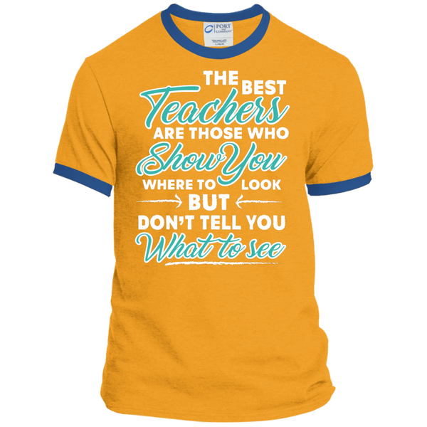 The Best Teachers are those who show you Ringer Tee - TeachersLoungeShop - 3