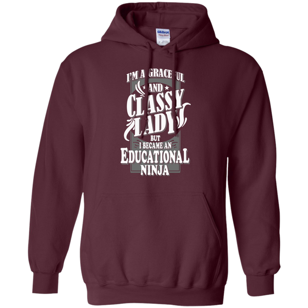 I'm a Graceful and Classy Lady but I became an Educational Ninja Pullover Hoodie 8 oz - TeachersLoungeShop - 9