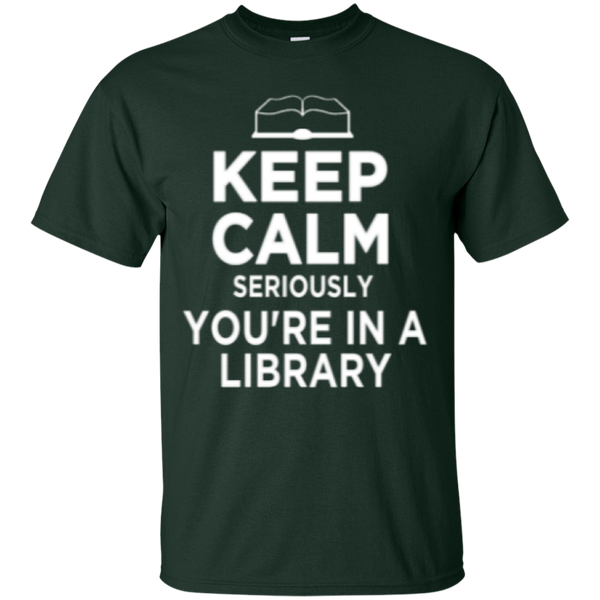 Keep Calm Seriously You're in a Library - TeachersLoungeShop - 3