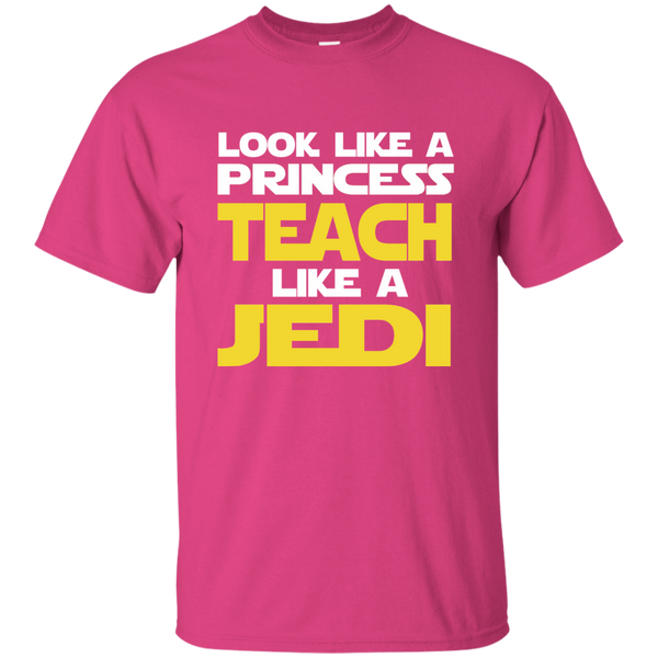 Look Like a Princess Teach Like a Jedi Cotton T-Shirt - TeachersLoungeShop - 7