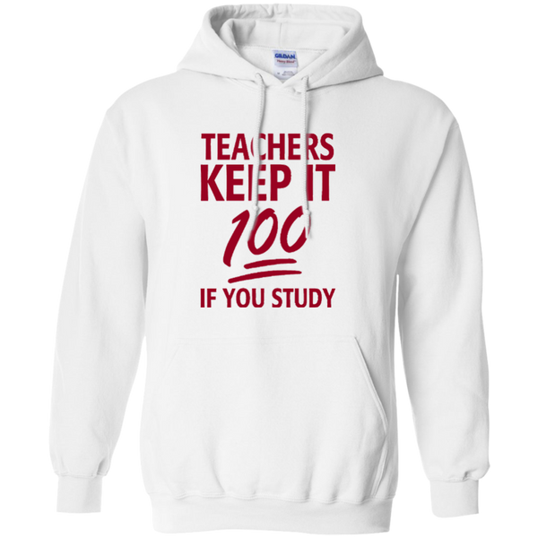 Teachers keep It 100 If You Study Pullover Hoodie 8 oz - TeachersLoungeShop - 3