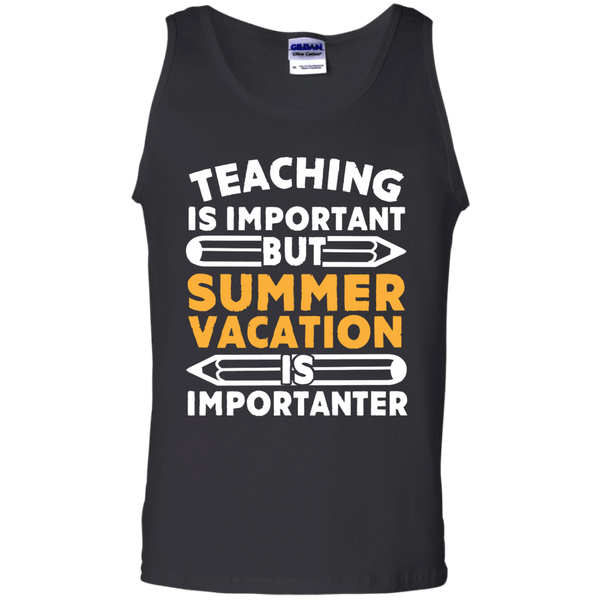 Teaching is important but Summer vacation is importanter   Cotton Tank Top - TeachersLoungeShop - 1
