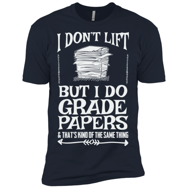 I Dont Lift but I do Grade papers Level Premium Short Sleeve Tee - TeachersLoungeShop - 7