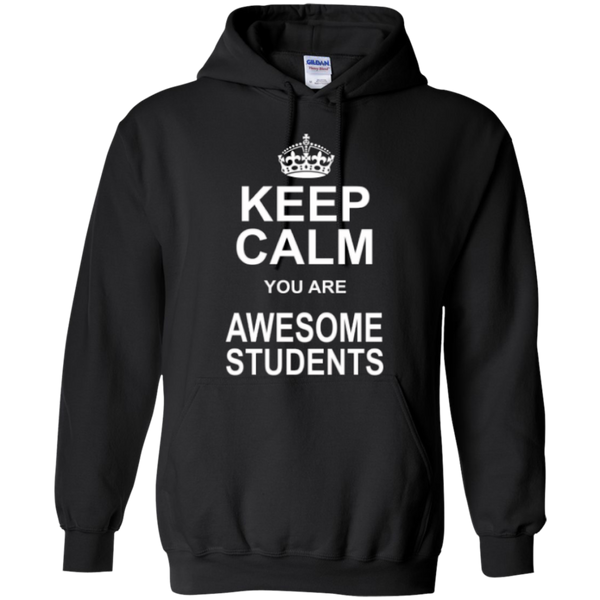 Keep Calm you are Awesome Students Teacher T-shirt Hoodie - TeachersLoungeShop - 7
