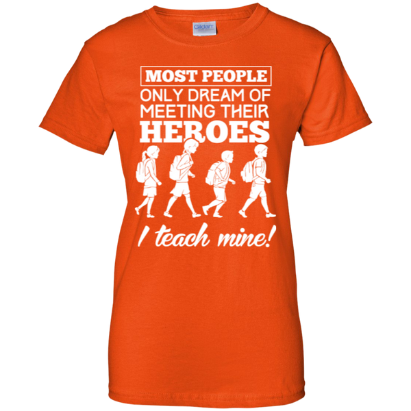 Most people only dream of meeting their heroes i teach mine   Custom 100% Cotton T-Shirt - TeachersLoungeShop - 10