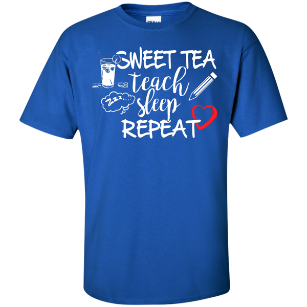 Sweet Tea Teach Sleep Repeat  T-Shirt - TeachersLoungeShop - 8