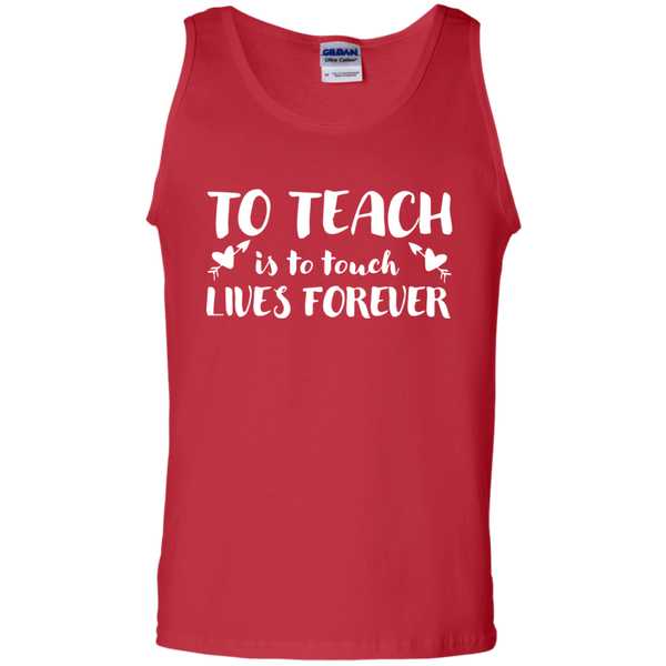 To Teach is to Touch Lives Forever Tank Top - TeachersLoungeShop - 3