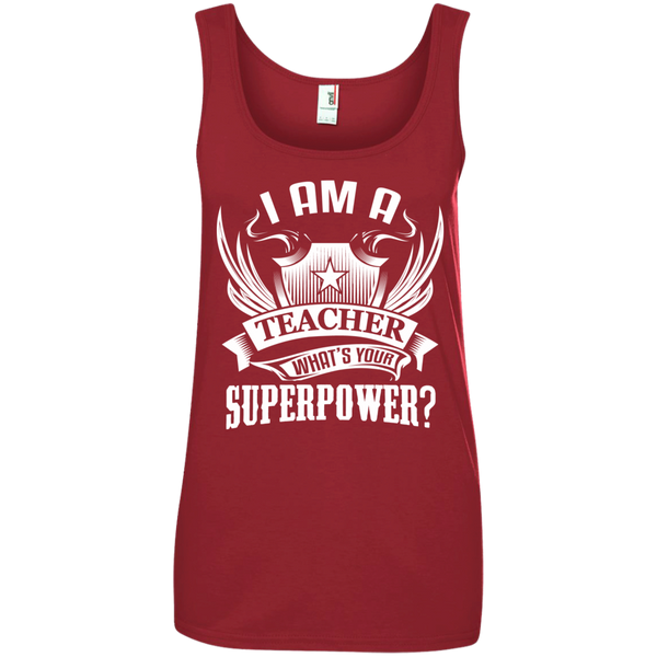 I am a Teacher what's your Superpower  Ladies' 100% Ringspun Cotton Tank Top - TeachersLoungeShop - 2